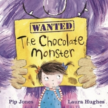 Jones, Pip Chocolate Monster