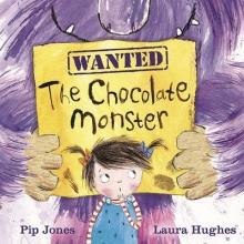 Jones, Pip Chocolate Monster