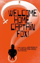 Weigh, Anthony Welcome Home, Captain Fox!