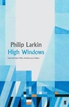 Philip Larkin High Windows