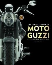 Ian Falloon The Complete Book of Moto Guzzi