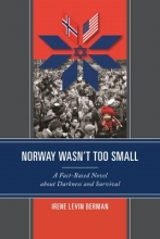 Berman, Irene Levin Norway Wasn`t Too Small