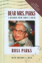Parks, Rosa Dear Mrs. Parks: A Dialogue with Today`s Youth