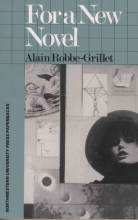 Robbe-Grillet, Alain For a New Novel