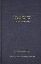 The Irish Experience in New York City