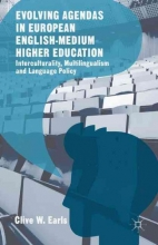 Clive W. Earls Evolving Agendas in European English-Medium Higher Education
