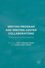 Writing Program and Writing Center Collaborations