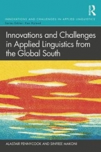 Alastair Pennycook,   Sinfree Makoni Innovations and Challenges in Applied Linguistics from the Global South