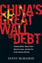 McMahon, Dinny China`s Great Wall of Debt