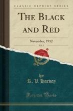 Harvey, R. V. Harvey, R: Black and Red, Vol. 3
