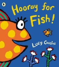 Cousins, Lucy Hooray for Fish!