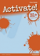Walsh, Clare Activate! B1+ Teacher`s Book