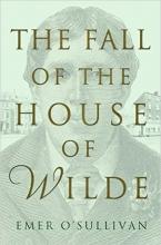 O`Sullivan, Emer Fall of the House of Wilde