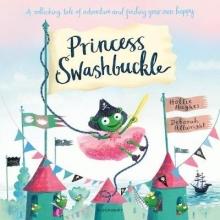 Hughes, Hollie Princess Swashbuckle
