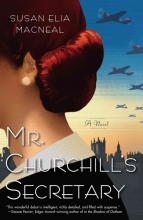 MacNeal, Susan Elia Mr. Churchill`s Secretary