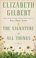 Gilbert, Elizabeth The Signature of All Things