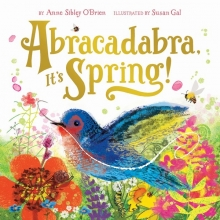 O`Brien, Anne Sibley Abracadabra, It`s Spring!