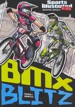 Ciencin, Scott Sports Illustrated Kids Graphic Novels: BMX Blitz