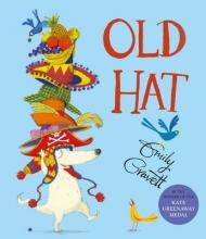Gravett, Emily Old Hat