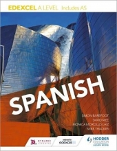 Mike Thacker,   Simon Barefoot,   David Mee,   Monica Morcillo Edexcel A level Spanish (includes AS)