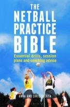 Anna Sheryn,   Chris Sheryn The Netball Practice Bible
