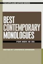 Harbison, Lawrence Best Contemporary Monologues for Men 18-35