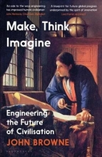 John Browne Make, Think, Imagine