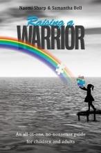 Naomi Sharp & Samantha Bell Raising a Warrior