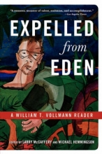 Vollmann, William T. Expelled from Eden