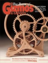 Gizmos and Gadgets Big Book of Gizmos & Gadgets