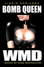Robinson, Jimmie Bomb Queen Volume 1