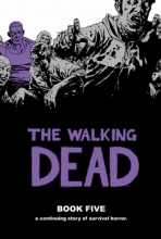 Kirkman, Robert The Walking Dead Book 5