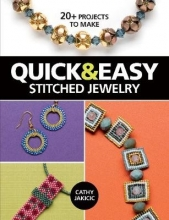 Cathy Jakicic Quick & Easy Stitched Jewelry
