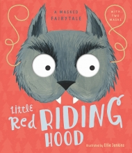Jenkins, Ellie Masked Fairytale: Little Red Riding Hood