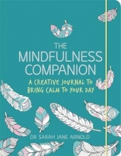 Arnold, Dr Sarah Jane Mindfulness Companion