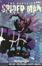 Slott, Dan Superior Spider-man Vol. 4: Necessary Evil