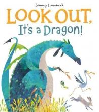 Lambert, Jonny Look Out, It`s a Dragon!