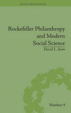 Seim, David L. Rockefeller Philanthropy and Modern Social Science