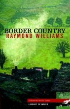 Williams, Raymond Border Country