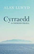 Alan Llwyd Cyrraedd a Cherddi Eraill