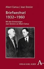 Camus, Albert,   Grenier, Jean,   Ohlenburg, Jean O. Briefwechsel 1932-1960