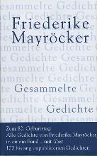 Mayröcker, Friederike Gesammelte Gedichte 1939 - 2003