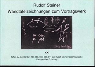 Steiner, Rudolf Wandtafelzeichnungen zum Vortragswerk