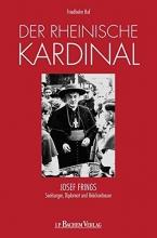 Ruf, Friedhelm Der rheinische Kardinal