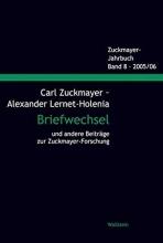 Carl Zuckmayer - Alexander Lernet-Holenia