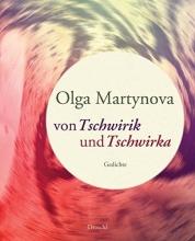 Martynova, Olga Von Tschwirik und Tschwirka
