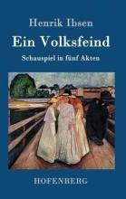 Henrik Ibsen Ein Volksfeind