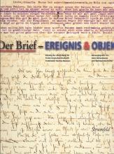 Der Brief - Ereignis und Objekt