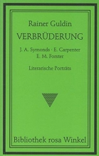 Guldin, Rainer Verbrüderung. J. A. Symonds - E. Carpenter - E. M. Forster