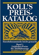 Koll, Joachim Koll`s Preiskatalog Märklin 00/H0 Band 1 2017